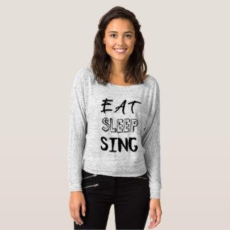 Eat, Sleep, Sing Shirt
