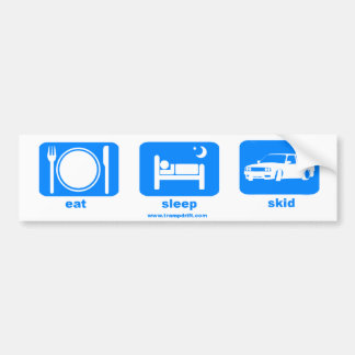 eat_sleep_skid bumper sticker