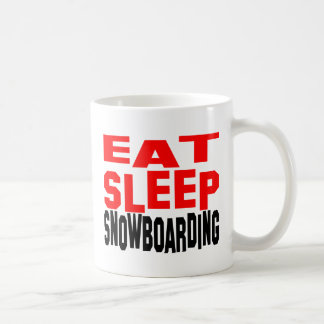 Eat Sleep Snowboarding Coffee Mug