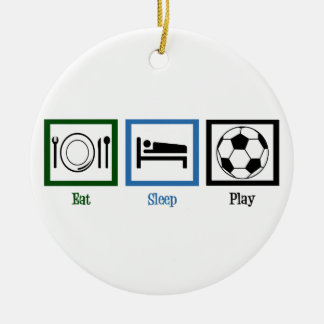 Eat Sleep Soccer Ceramic Ornament