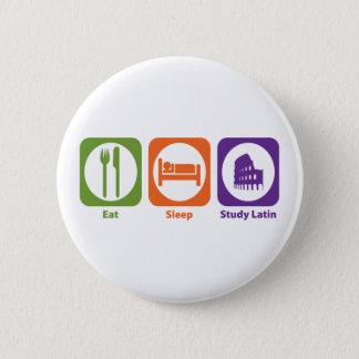 Eat Sleep Study Latin 2 Inch Round Button