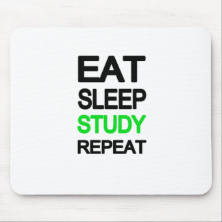 Eat sleep study repeat mouse pad