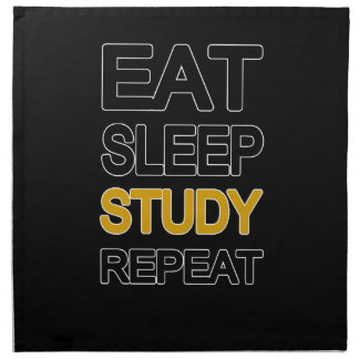 Eat sleep study repeat napkin