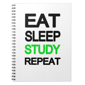 Eat sleep study repeat notebook