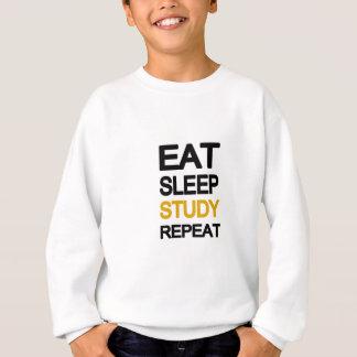 Eat sleep study repeat sweatshirt