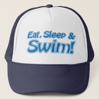 Eat, Sleep & Swim! Hat