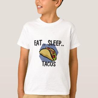 Eat Sleep TACOS T-Shirt
