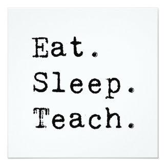 Eat. Sleep. Teach. Card