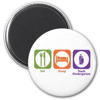 Eat Sleep Teach Kindergarten Magnet