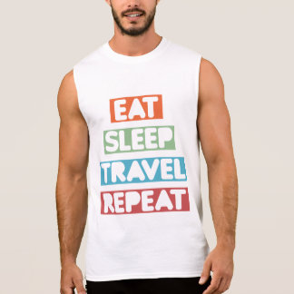 Eat Sleep Travel Repeat Sleeveless Shirt