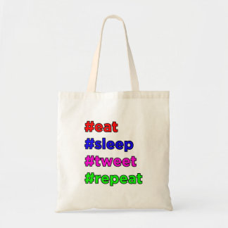 Eat, Sleep, Tweet, Repeat! Tote Bag
