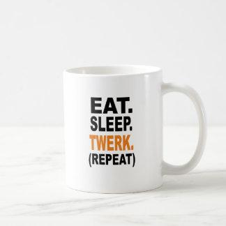 Eat. Sleep. Twerk. Coffee Mug