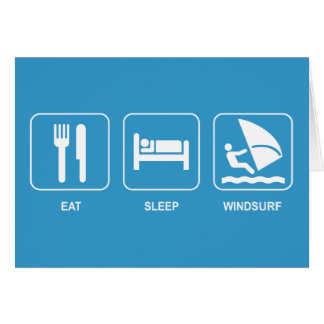 Eat Sleep Windsurf Card