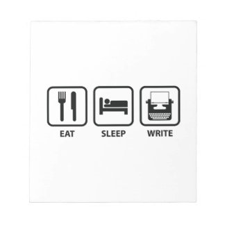 Eat Sleep Write Notepad