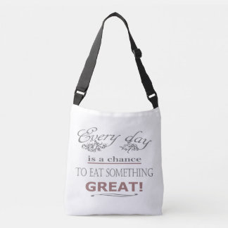 Eat Something Great Crossbody Bag