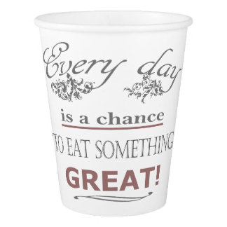 Eat Something Great Paper Cup