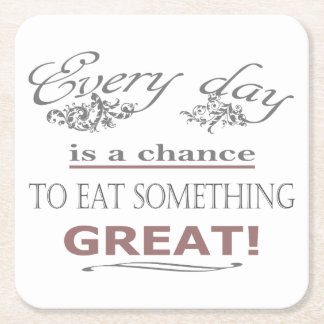 Eat Something Great Square Paper Coaster