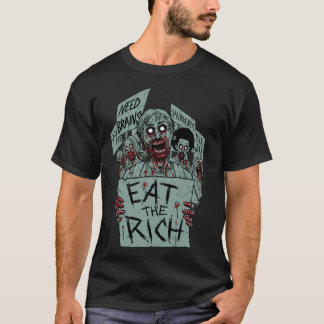 EAT THE RICH ZOMBIES T-Shirt