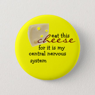 Eat this cheese 2 inch round button