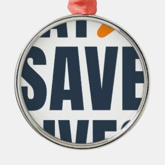 Eat Vegan - Save Lives Metal Ornament