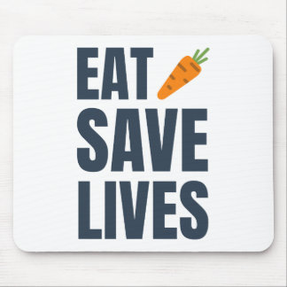 Eat Vegan - Save Lives Mouse Pad