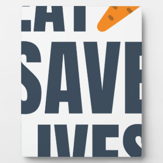 Eat Vegan - Save Lives Plaque