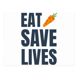 Eat Vegan - Save Lives Postcard