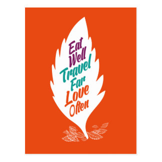Eat Well Travel Far Love Often Quote Postcard