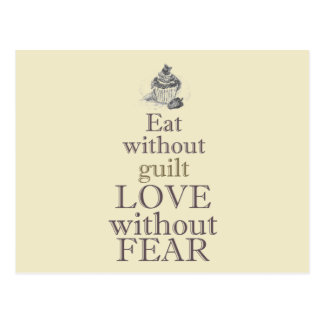 Eat without guilt, love without fear - Postcard