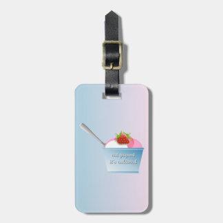 Eat yogurt, it's cultured luggage tag