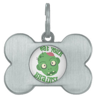 Eat Your Brains Pet ID Tag