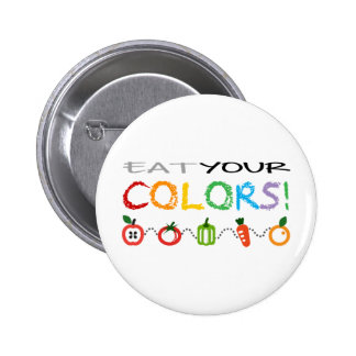 Eat Your Colors! 2 Inch Round Button