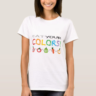Eat Your Colors! T-Shirt