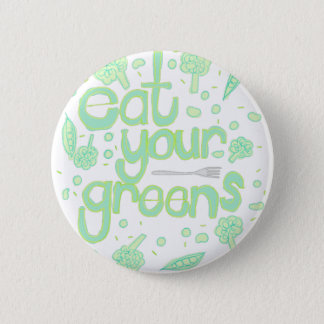 eat your greens 2 inch round button