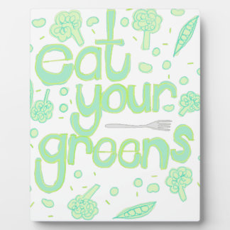 eat your greens plaque