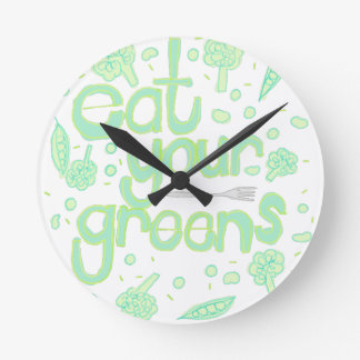 eat your greens round clock
