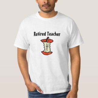 Eaten Apple Retired Teacher's T-Shirt