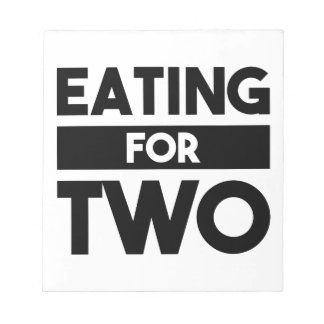 Eating for Two Notepad