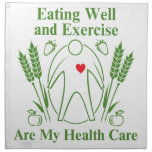Eating Well and Exercise are My Health Care Printed Napkins