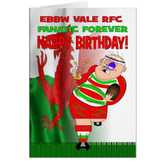 Ebbw Vale RFC Fanatic Forever Rugby Birthday Card