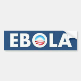 EBOLA OBAMA BUMPER STICKER