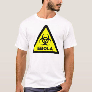 Ebola Warning T-Shirt