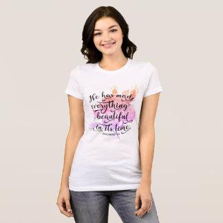 ECCLESIASTES 3 11 HE HAS MADE T-Shirt
