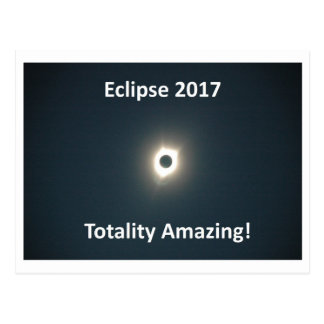 Eclipse 2017 - Totality Amazing - Original Picture Postcard