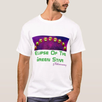 Eclipse Of The Green Star T-Shirt