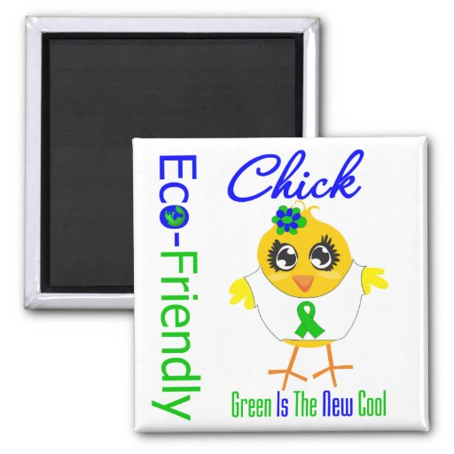 Eco-Friendly Chick Green Is The New Cool v2 Refrigerator Magnets