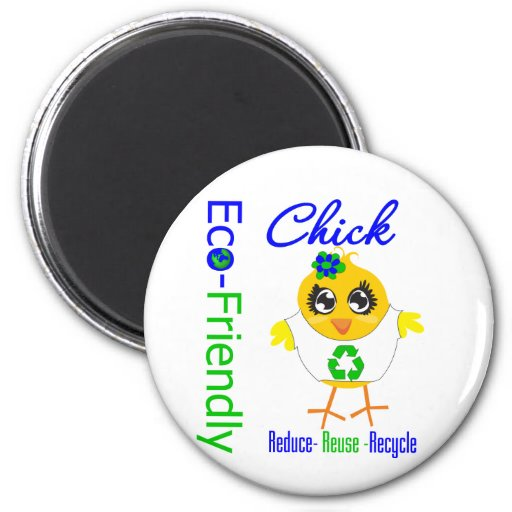 Eco-Friendly Chick Reduce Reuse Recycle Refrigerator Magnet