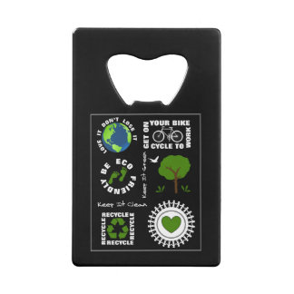 Eco Friendly Go Green Love Planet Earth Themed Credit Card Bottle Opener