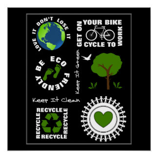 Eco Friendly Go Green Love Planet Earth Themed Perfect Poster