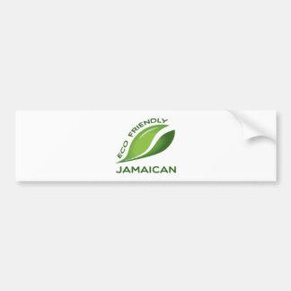 Eco Friendly Jamaican. Bumper Sticker